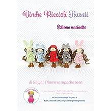 Bimbe Riccioli Fluenti: Schema uncinetto (Italian Edition)
