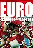 [Koly選手名鑑Maniax-2] サッカー欧州選手権 半世紀選手名鑑 EURO2008-1960