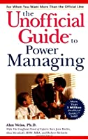 The Unofficial Guide to Power Managing (Unofficial Guides)