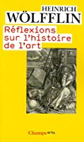 Reflexions Sur L'Histoire De L'Art