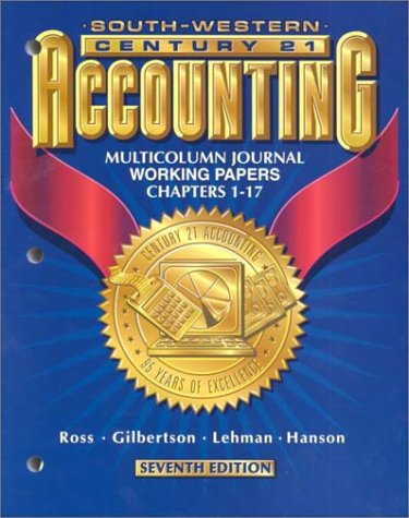 Download Century 21 Accounting: Multicolumn Journal Working Papers Chapters 1-17 0538677007