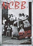 THA ROAD~History of N.C.B.B~ [DVD]