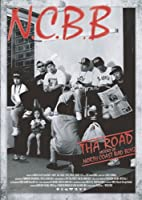 THA ROAD~History of N.C.B.B~ [DVD]