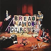 Bread and Circuses by The View (2011-03-22)