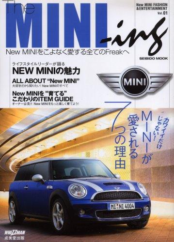 The MINI-ing Vol.1—New MINI FASHION&ENTERTAINMENT (SEIBIDO MOOK)