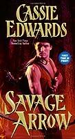 Savage Arrow (Savage (Leisure Paperback))