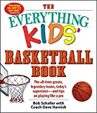 The Everything Kids' Basketball Book: The all-time greats, legendary teams, today's superstars―and tips on playing like a pro (3) (Everything® Kids) 画像