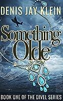 Something Olde (Divel)