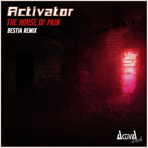The House of Pain (Bestia Remix)