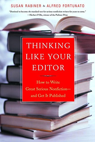 Download Thinking Like Your Editor: How to Write Great Serious Nonfiction--And Get It Published 0393324613