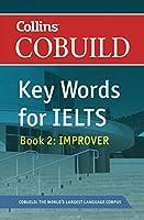 Cobuild Key Words for Ielts: Book 2 Improver (Collins Cobuild)