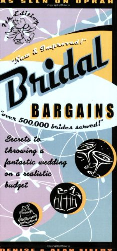 Download Bridal Bargains: Secrets To Throwing A Fantastic Wedding On A Realistic Budget 1889392170