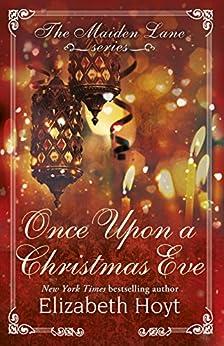Once Upon a Christmas Eve: A Maiden Lane Novella by [Hoyt, Elizabeth]