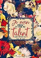 Je m'en fous, j'y vais au talent : agenda semainier 2020: Du 1er janvier 2020 au 31 décembre 2020 : aperçu hebdomadaire et mensuel, journal, planificateur & organiseur : motif floral abstrait 093-9