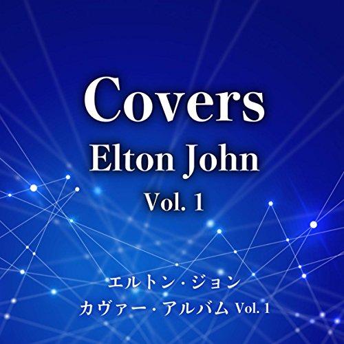 エルトン・ジョン・カヴァー・アルバム Vol.1