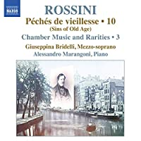 Rossini: Peches de vieillesse 10 (Sins of Old Age)