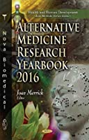 Alternative Medicine Research Yearbook 2016 (Health and Human Development)