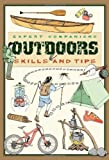 Sports Outdoors Best Deals - Outdoor: Skills and Tips A Guide for the Modern Adventurer (Expert Companions)