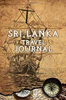 Sri Lanka Travel Journal: Notebook 120 Pages lined 6x9 Vacation Trip Planner Travel Diary Farewell Gift Holiday Planner