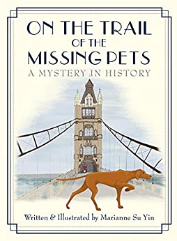 On the Trail of the Missing Pets by [Su Yin, Marianne ]