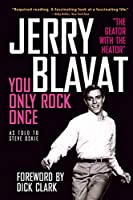 You Only Rock Once: My Life in Music