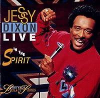 Jessy Dixon Live in the Spirit