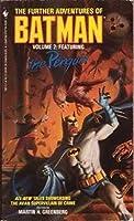 The Further Adventures of Batman 2: FEA (A Bantam spectra book)