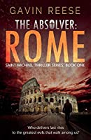 The Absolver: Rome (Saint Michael Thriller Series)