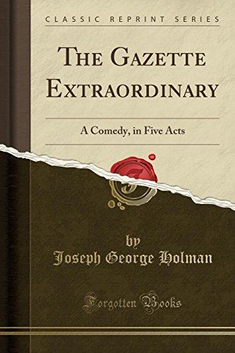The Gazette Extraordinary: A C...