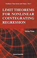 Limit Theorems for Nonlinear Cointegrating Regression (Nonlinear Time Series and Chaos (NTSC))