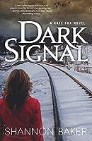 Dark Signal (Kate Fox Mystery)