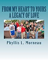 From My Heart to Yours: A Legacy of Love