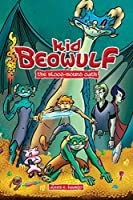 Kid Beowulf: The Blood-Bound Oath (Volume 1)