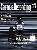 Sound & Recording Magazine (サウンド アンド レコーディング マガジン) 2018年 11月号 (ソノシート付) [雑誌]