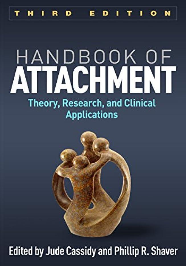遺体安置所急速な取り付けHandbook of Attachment, Third Edition: Theory, Research, and Clinical Applications (English Edition)