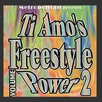 Ti Amo's Freestyle Power Vol. 2