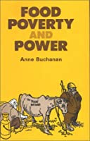 Food, Poverty and Power