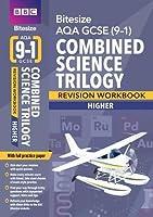 BBC Bitesize AQA GCSE (9-1) Combined Science Trilogy Higher Workbook (BBC Bitesize GCSE 2017)
