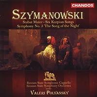 Szymanowski: Stabat Mater Symphony 3