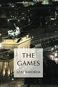 The Games by [Amorim, Izai]