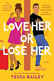 Love Her or Lose Her: A Novel (Hot & Hammered Boo