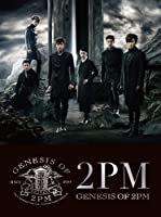 Genesis of 2pm by 2pm (2014-01-29)
