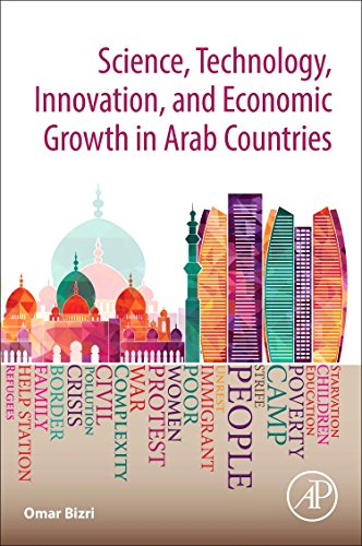 Download Science, Technology, Innovation, and Development in the Arab Countries 0128125772