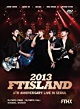 2013 FTISLAND 6th Anniversary Live in Seou...[DVD]