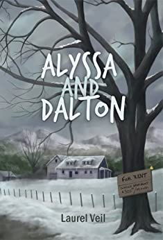 [Veil, Laurel]のAlyssa and Dalton (English Edition)