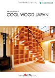木材のクールな使い方 COOL WOOD JAPAN(クールウッドジャパン) 画像