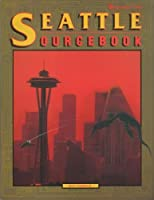 The Seattle Sourcebook, 1990