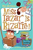 My Weird School #9: Miss Lazar Is Bizarre! (My Weird School series)