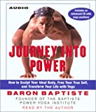 Journey Into Power: How to Sculpt Your Ideal Body, Free your True Self and Transform your Life with Baptiste Power Vinyasa Yoga 画像