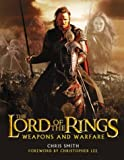 "The ""Return of the King"" Weapons and Warfare (The ""Lord of the Rings"")"